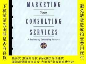 二手書博民逛書店Marketing罕見Your Consulting Services-營銷您的 Y436638 Elaine