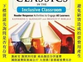 二手書博民逛書店Teaching罕見The Classics In The Inclusive ClassroomY25626