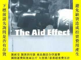 二手書博民逛書店The罕見Aid Effect-援助效應Y436638 David Moss; David... Pluto