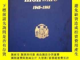 二手書博民逛書店A罕見HISTORY OF WISCONSIN HIGHWAY DEVELOPMENT(1945—1985)Y