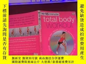 二手書博民逛書店15minute罕見total boby workoutY274938 DK