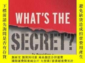 二手書博民逛書店What s罕見the Secret?: To Providing a World-Class Customer