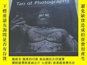 二手書博民逛書店Tao罕見of Photography Seeing Beyond Seeing【12開】Y12880 Phi