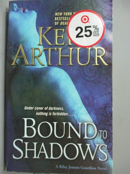 【書寶二手書T7/原文小說_IDA】Bound to Shadows: A Riley Jenson Guardian