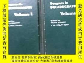 二手書博民逛書店ADVANCES罕見IN POLAROGRAPHY极谱法进展 第1、2、卷 英文版Y10196 英文原版 英文