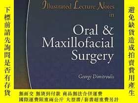 二手書博民逛書店Illustrated罕見Lecture Notes in Oral & Maxillofacial Surger