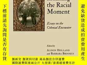 二手書博民逛書店Rethinking罕見The Racial Moment-反思種族主義的時刻Y436638 Alison H