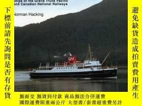 二手書博民逛書店Prince罕見Ships of Northern BC: Ships of the Grand Trunk Pa