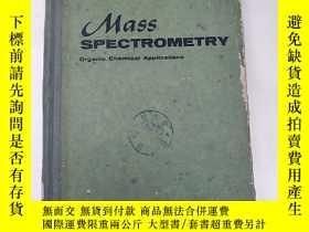 二手書博民逛書店mass罕見spectrometry(H2559)Y173412