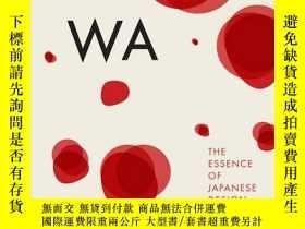 二手書博民逛書店Wa:罕見The Essence of Japanese DesignY237948 Rossella Men