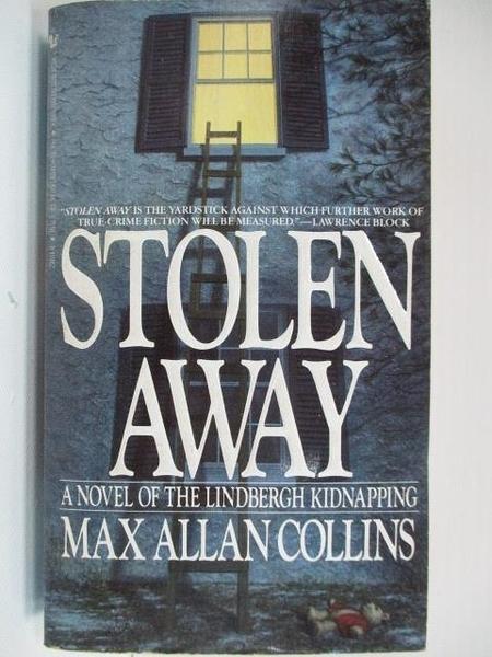 【書寶二手書T3/原文小說_A2Y】Stolen Away_Max Allan Collins
