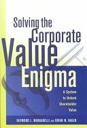 二手書《Solving the Corporate Value Enigma: A System to Unlock Shareholder Value》 R2Y ISBN:0814406920