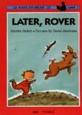二手書博民逛書店 《羅夫,等會兒吧! = Later, Rover》 R2Y ISBN:9570339055│精平裝:平裝本