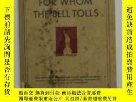 二手書博民逛書店FOR罕見WHOM THE BELL TOLLS(詳情見描述)Y