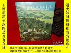 二手書博民逛書店The罕見Enchanted Hill: The story o