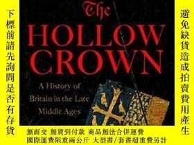 二手書博民逛書店The罕見Hollow Crown: A History of