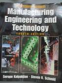 【書寶二手書T5/大學理工醫_WGX】MANUFACTURING ENGINEERING AND TECHNOLOGY_