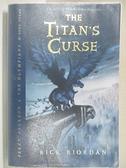【書寶二手書T6/原文小說_ACL】The Titan s Curse_Riordan, Rick