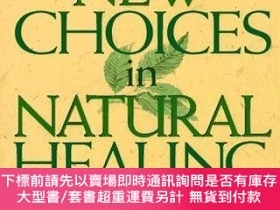 二手書博民逛書店New罕見Choices In Natural HealingY255174 Bill Gottlieb Ro