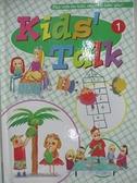 【書寶二手書T6/語言學習_BVR】Kids Talk英語養成計畫1