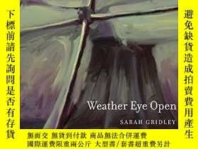 二手書博民逛書店Weather罕見Eye OpenY364153 Sarah Gridley University Of Ca
