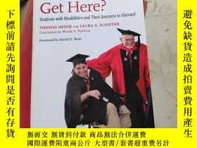 二手書博民逛書店How罕見Did You Get Here?: Students
