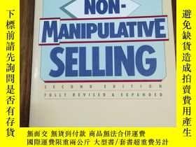 二手書博民逛書店Non-Manipulative罕見Selling 非操控性銷售