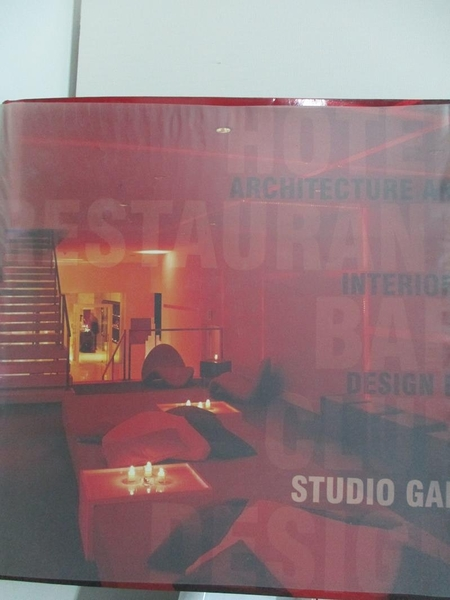【書寶二手書T1/設計_DTH】Hotel, Restaurant, Bar, Club Design: Architecture…