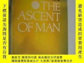 二手書博民逛書店The罕見Ascent of Man 1976平裝首版 16開