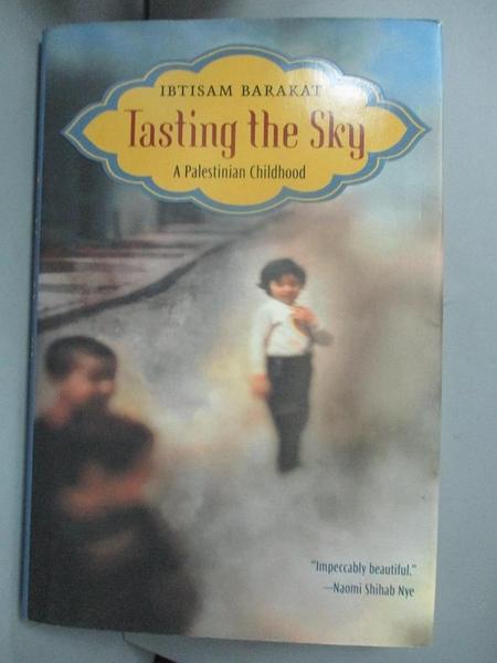 【書寶二手書T3/傳記_GTQ】Tasting the Sky: A Palestinian Childhood_Barakat, Ibtisam