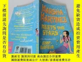 二手書博民逛書店Marsha罕見Martinez Meets The Stars:瑪莎·馬丁內斯遇見了星星Y200392