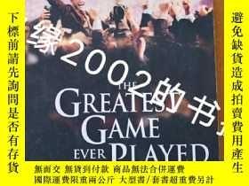 二手書博民逛書店The罕見Greatest Game Ever Played (