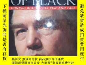 二手書博民逛書店Shades罕見of Black: Conrad Black - His Rise and Fall (詳見圖)奇