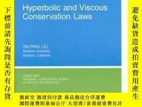 二手書博民逛書店Hyperbolic罕見And Viscous Conservation Laws (cbms-nsf Regio