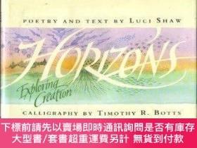 二手書博民逛書店Horizons:罕見Exploring the Creation-地平線:探索創造Y414958 Luci