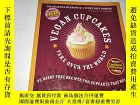 二手書博民逛書店Vegan罕見Cupcakes Take Over the World:75 Dairy-Free Recipes