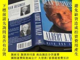 二手書博民逛書店Albert罕見J.Dunlap:Mean Business : How I Save Bad Companies