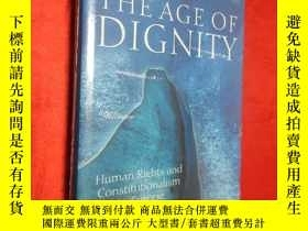 二手書博民逛書店The罕見Age of Dignity:Human Rights