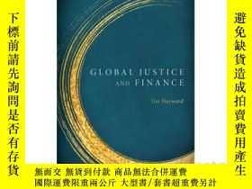 二手書博民逛書店Global罕見Justice & FinanceY346464