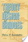 二手書博民逛書店 《Theory and Design of Bridges》 R2Y ISBN:0471570974│Xanthakos