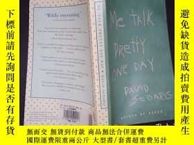 二手書博民逛書店Me罕見talk pretty one day(詳見圖)Y6583 David Sedaris (Author