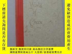 二手書博民逛書店The罕見World Of Cheese《奶酪的世界》【英文原版