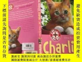 二手書博民逛書店Charlie罕見the home alone kitten: 查理獨居小貓.Y200392