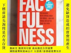 二手書博民逛書店英文原版罕見Factfulness: Ten Reasons We re Wrong About The Worl