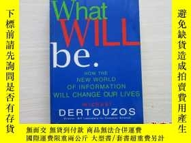 二手書博民逛書店what罕見will be:how the new world