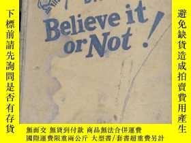 二手書博民逛書店Ripley s罕見BIG BOOK Believe it or