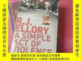 二手書博民逛書店A罕見Simple Act of Violence by R.J