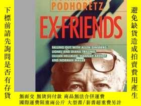 二手書博民逛書店Ex罕見FriendsY364682 Norman Podhoretz Encounter Books 出版