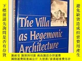 二手書博民逛書店The罕見Villa as Hegemonic Architec