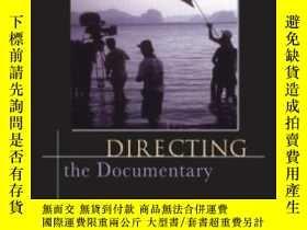 二手書博民逛書店Directing罕見The Documentary,5e-導演紀錄片,5eY436638 Michael R